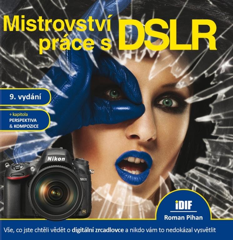 Mistrovství Práce s DSLR